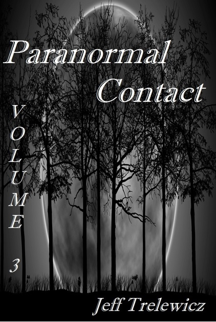 Paranormal Contact Vol 3 (Front Cover)